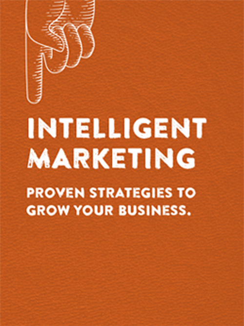 Intelligent Marketing | Proven Strategies to Grow Your Business