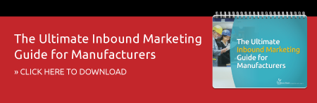 The Ultimate Inbound Marketing Guide for Manufacturers