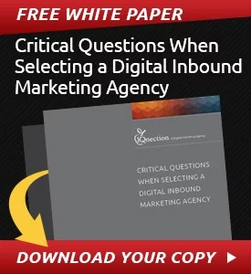 Critical Questions To Ask When Selecting A Digital Inbound Marketing Agency