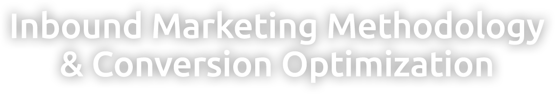 Inbound Marketing Methodology & Conversion Optimization