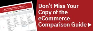 Download your copy of the eCommerce Comparison Guide here